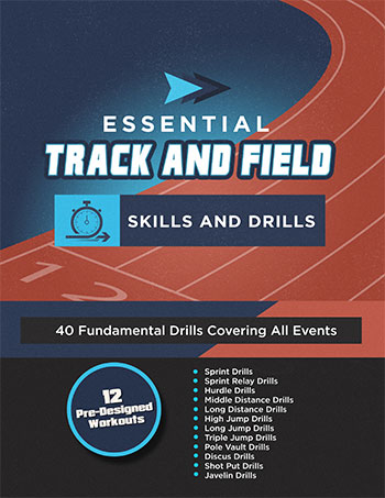 Essential Track and Field Skills and Drills Track and Field
